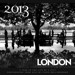 Steve Hollingshead's 2013 London calendar out now